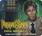 لعبة  PuppetShow: Fatal Mistake Collector's Edition