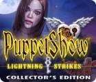 لعبة  PuppetShow: Lightning Strikes Collector's Edition