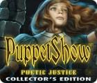 لعبة  PuppetShow: Poetic Justice Collector's Edition