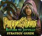 لعبة  PuppetShow: Return to Joyville Strategy Guide