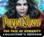 لعبة  PuppetShow: The Face of Humanity Collector's Edition