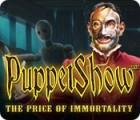 لعبة  PuppetShow: The Price of Immortality Collector's Edition