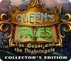 لعبة  Queen's Tales: The Beast and the Nightingale Collector's Edition