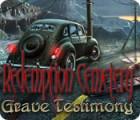 لعبة  Redemption Cemetery: Grave Testimony