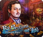 لعبة  Reflections of Life: Dream Box