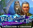 لعبة  Reflections of Life: Tree of Dreams Collector's Edition