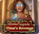 لعبة  Revived Legends: Titan's Revenge