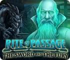 لعبة  Rite of Passage: The Sword and the Fury