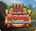 لعبة  Roads of Rome: New Generation III