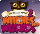 Secrets of Magic 2: Witches and Wizards