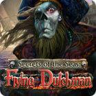 لعبة  Secrets of the Seas: Flying Dutchman