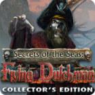 لعبة  Secrets of the Seas: Flying Dutchman Collector's Edition