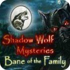 لعبة  Shadow Wolf Mysteries: Bane of the Family Collector's Edition