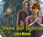 لعبة  Shadow Wolf Mysteries: Cursed Wedding Collector's Edition