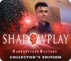 لعبة  Shadowplay: Harrowstead Mystery Collector's Edition
