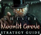 لعبة  Shiver: Moonlit Grove Strategy Guide