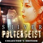 لعبة  Shiver: Poltergeist Collector's Edition