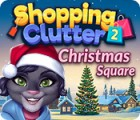 لعبة  Shopping Clutter 2: Christmas Square
