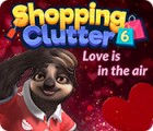 لعبة  Shopping Clutter 6: Love is in the air