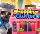 لعبة  Shopping Clutter 7: Food Detectives