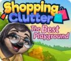 لعبة  Shopping Clutter: The Best Playground
