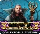 لعبة  Shrouded Tales: The Shadow Menace Collector's Edition