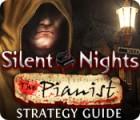 لعبة  Silent Nights: The Pianist Strategy Guide