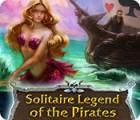لعبة  Solitaire Legend of the Pirates