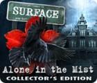 لعبة  Surface: Alone in the Mist Collector's Edition