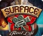 لعبة  Surface: Reel Life