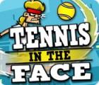 لعبة  Tennis in the Face