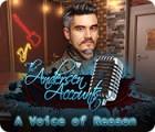 لعبة  The Andersen Accounts: A Voice of Reason