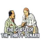 لعبة  The Curse of the Thirty Denarii