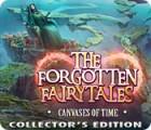 لعبة  The Forgotten Fairy Tales: Canvases of Time Collector's Edition