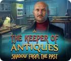 لعبة  The Keeper of Antiques: Shadows From the Past