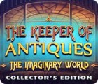 لعبة  The Keeper of Antiques: The Imaginary World Collector's Edition