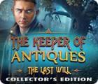لعبة  The Keeper of Antiques: The Last Will Collector's Edition