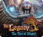 لعبة  The Legacy: The Tree of Might