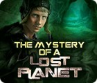 لعبة  The Mystery of a Lost Planet