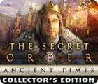 لعبة  The Secret Order: Ancient Times Collector's Edition