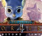 لعبة  The Secret Order: Beyond Time
