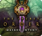 لعبة  The Secret Order: Masked Intent