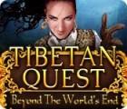 لعبة  Tibetan Quest: Beyond the World's End