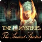 لعبة  Time Mysteries: The Ancient Spectres