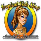 لعبة  Tropical Fish Shop: Annabel's Adventure