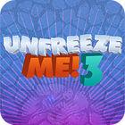 لعبة  Unfreeze Me - 3