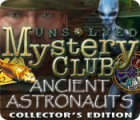 لعبة  Unsolved Mystery Club: Ancient Astronauts Collector's Edition
