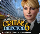 لعبة  Vacation Adventures: Cruise Director 6 Collector's Edition