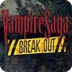 لعبة  Vampire Saga: Break Out