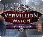 لعبة  Vermillion Watch: In Blood